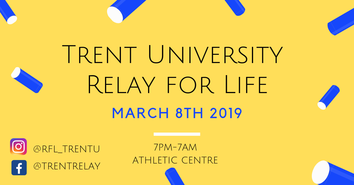 Trent Relay for Life on March 8