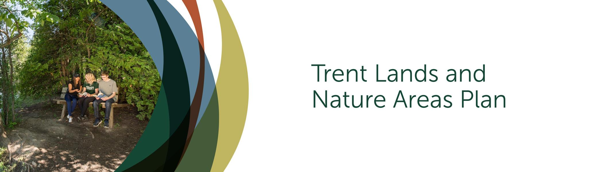 Have Your Say: Trent Lands and Nature Areas Plan Update
