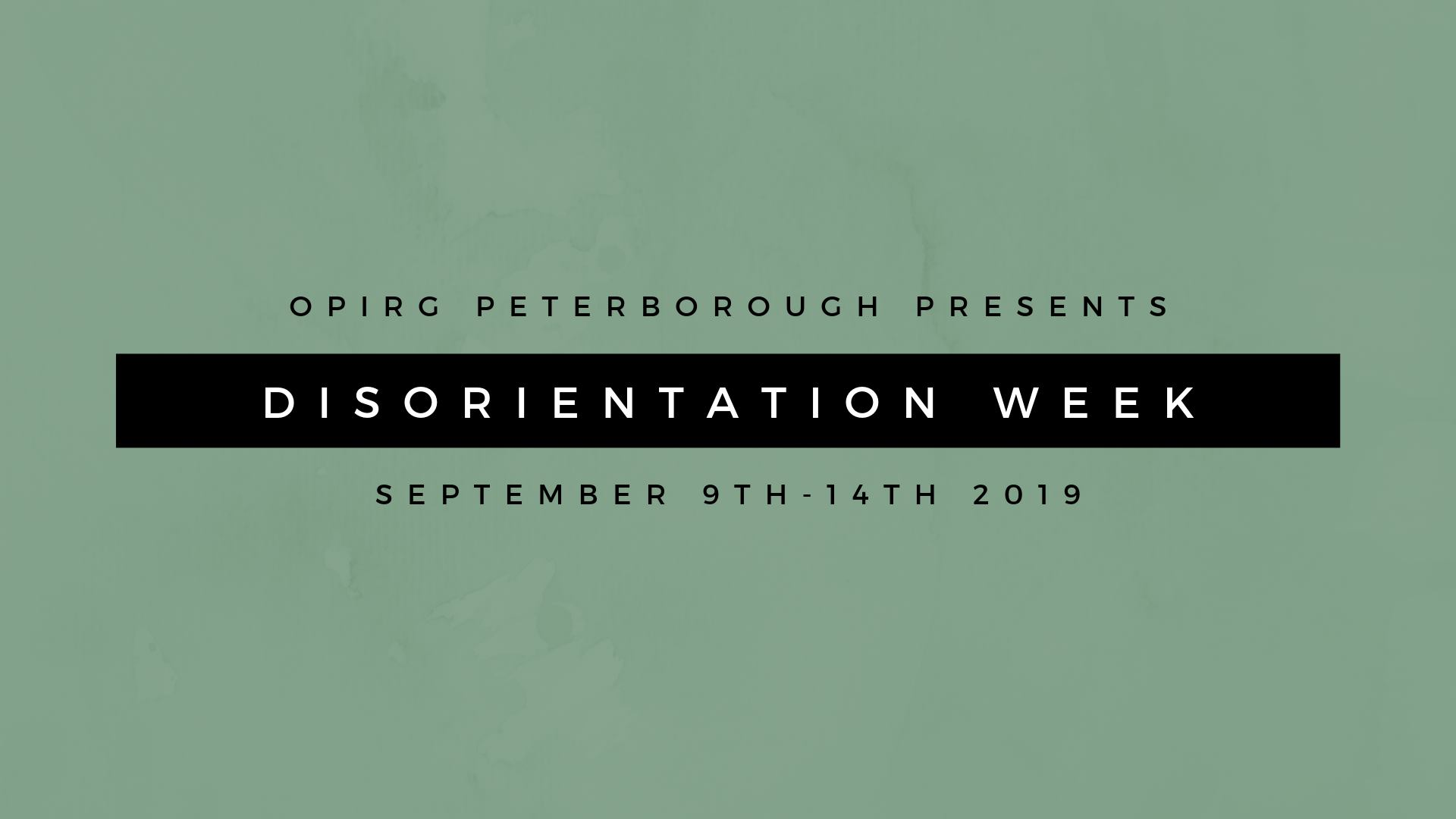 OPIRG Peterborough Presents: DisOrientation Week 2019