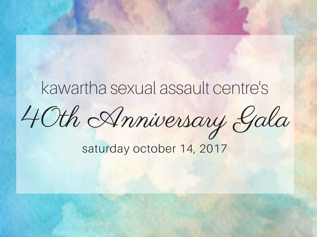 You're Invited: Kawartha Sexual Assault Centre 40th Anniversary Gala
