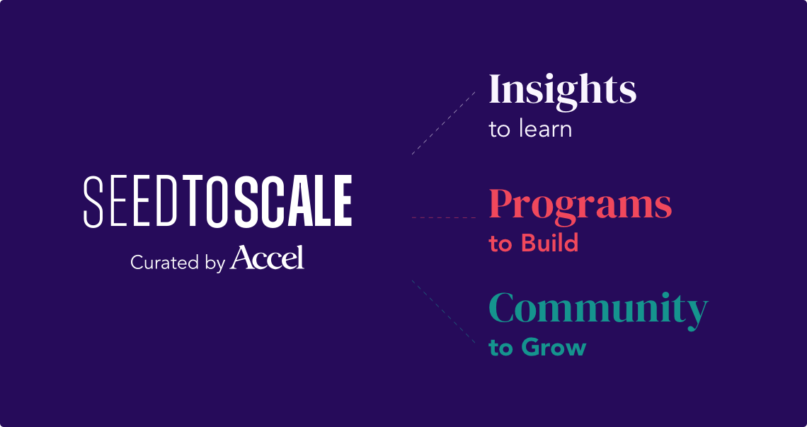 Announcing #SeedToScale: A Platform to Fast-track Founders with Expert Insights and Community