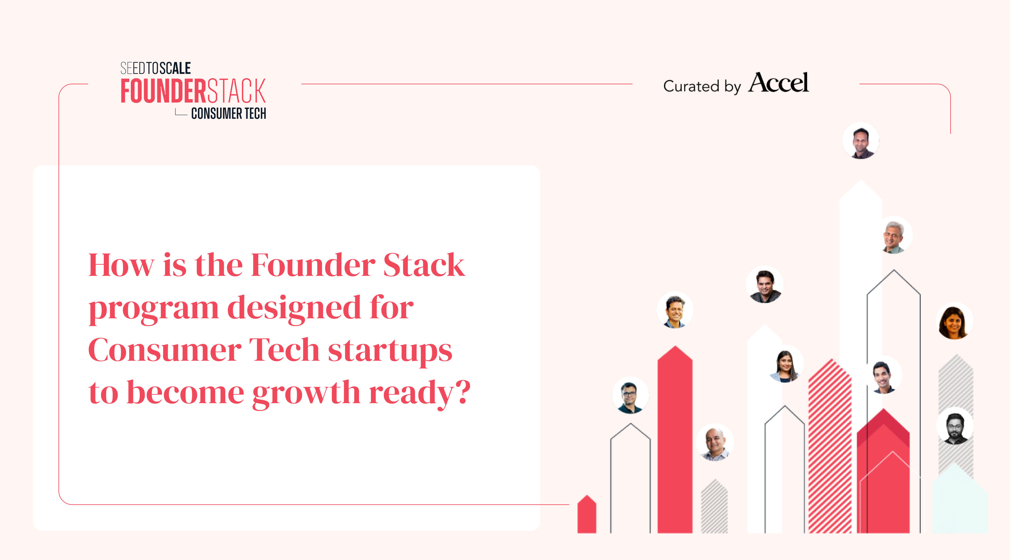 How is the Founder Stack Program designed for Consumer Tech startups to become growth ready?