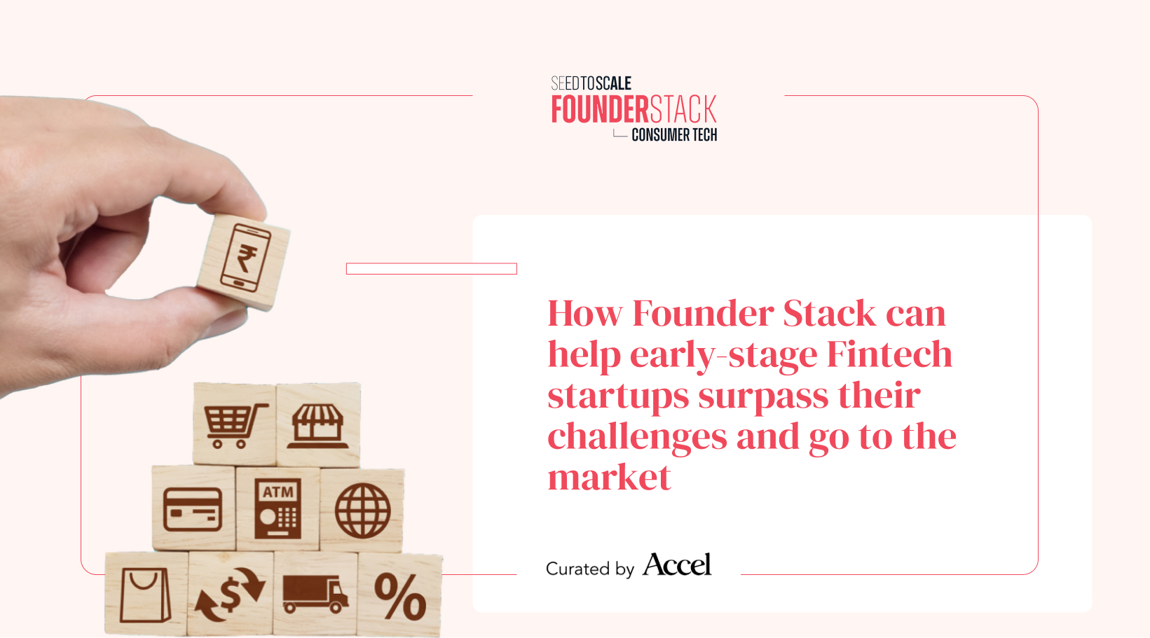 How Founder Stack can help early-stage Fintech startups surpass their challenges and go to the market