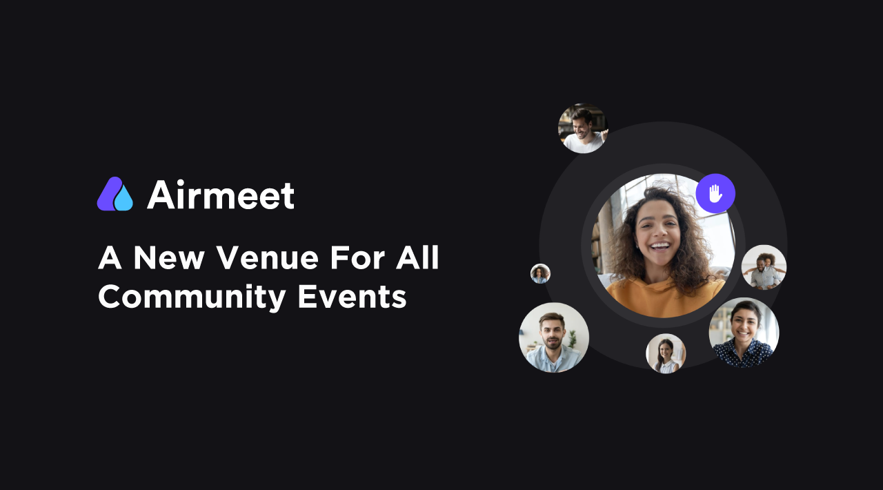 Airmeet: A New Venue For All Community Events
