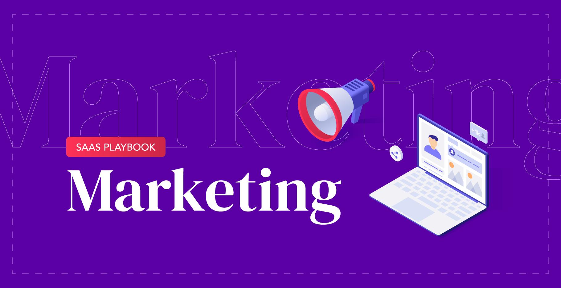 SaaS Playbook: Marketing