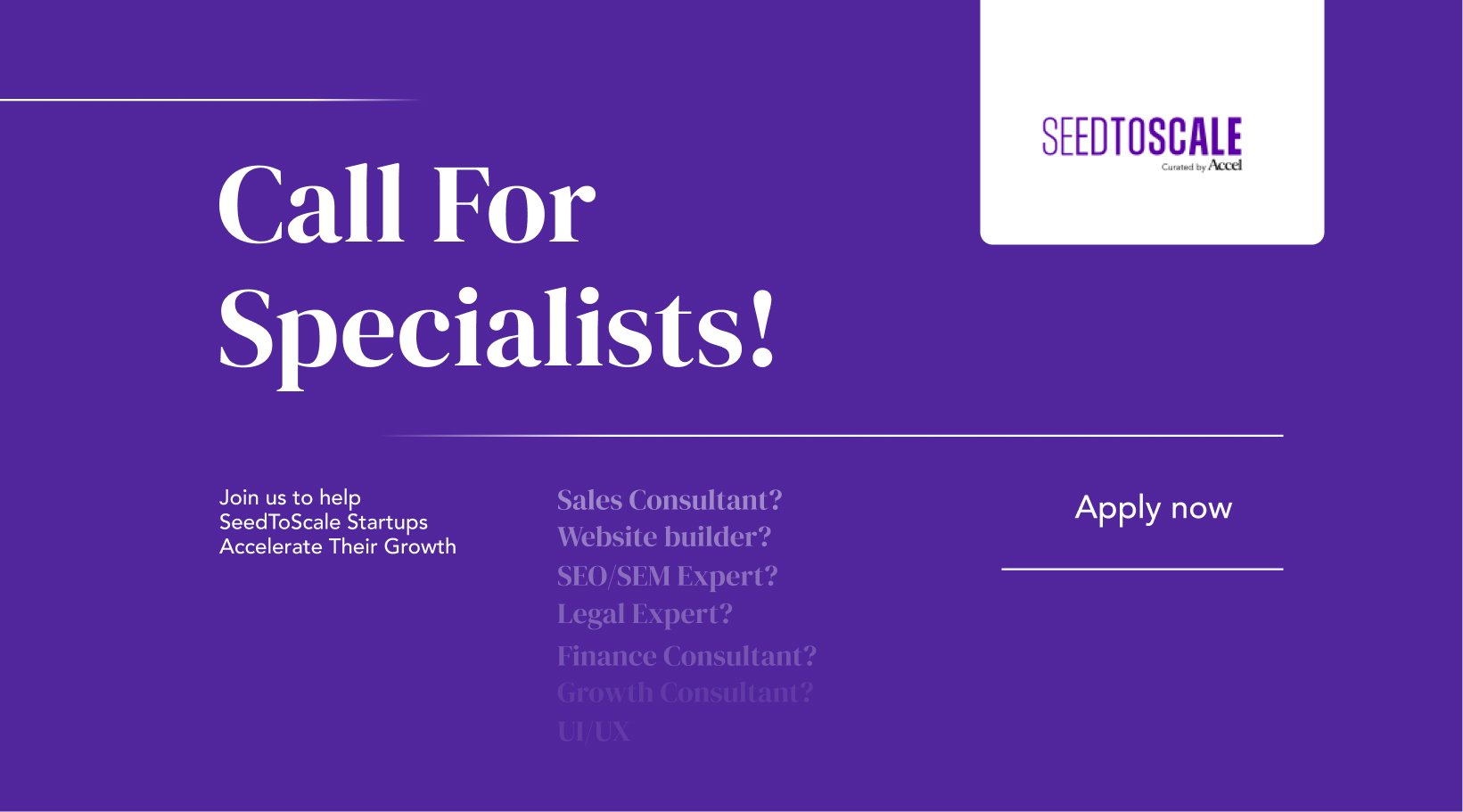 Call For Specialists: Join us to help SeedToScale Startups Accelerate Their Growth