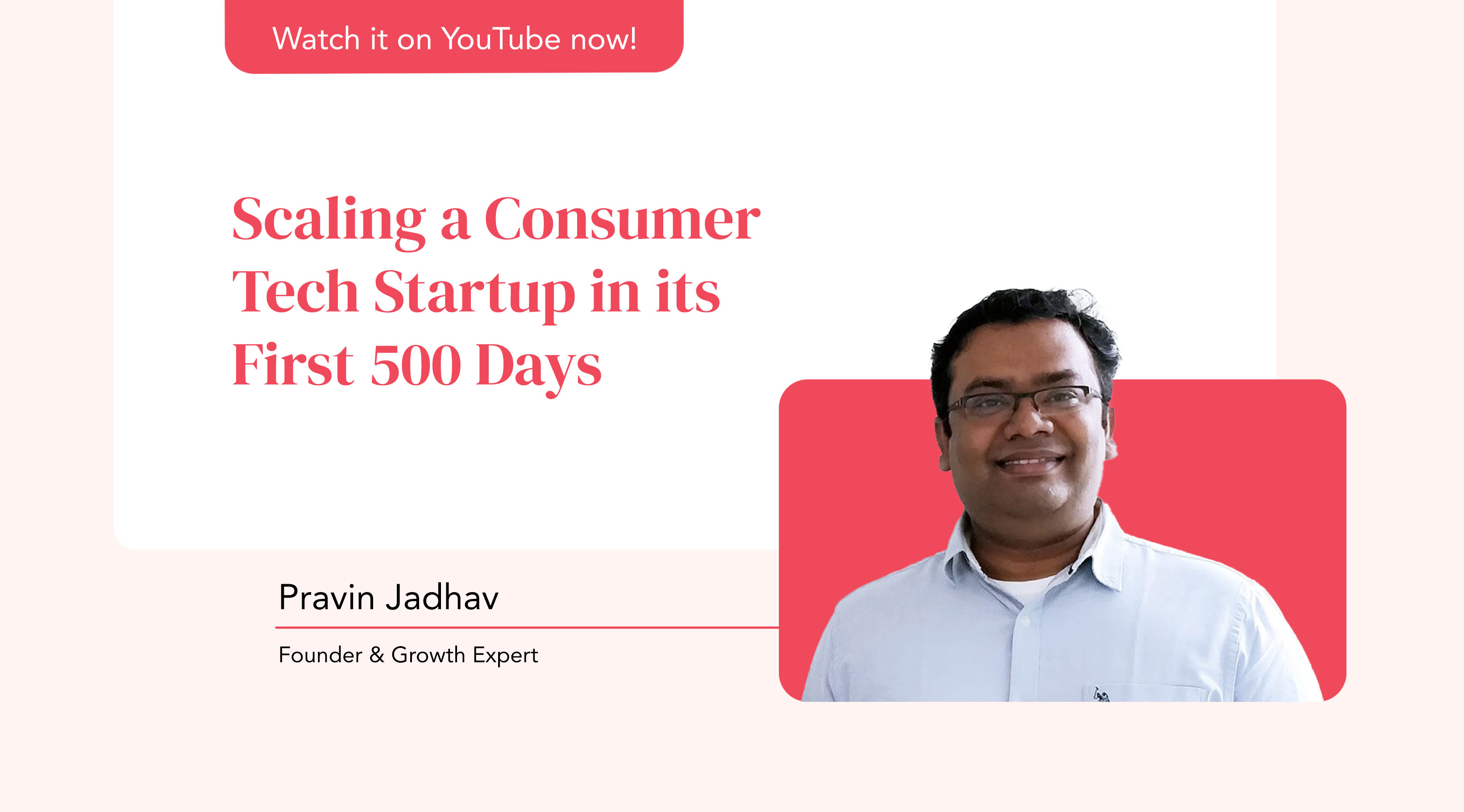 Scaling a Consumer Tech Startup in its First 500 Days