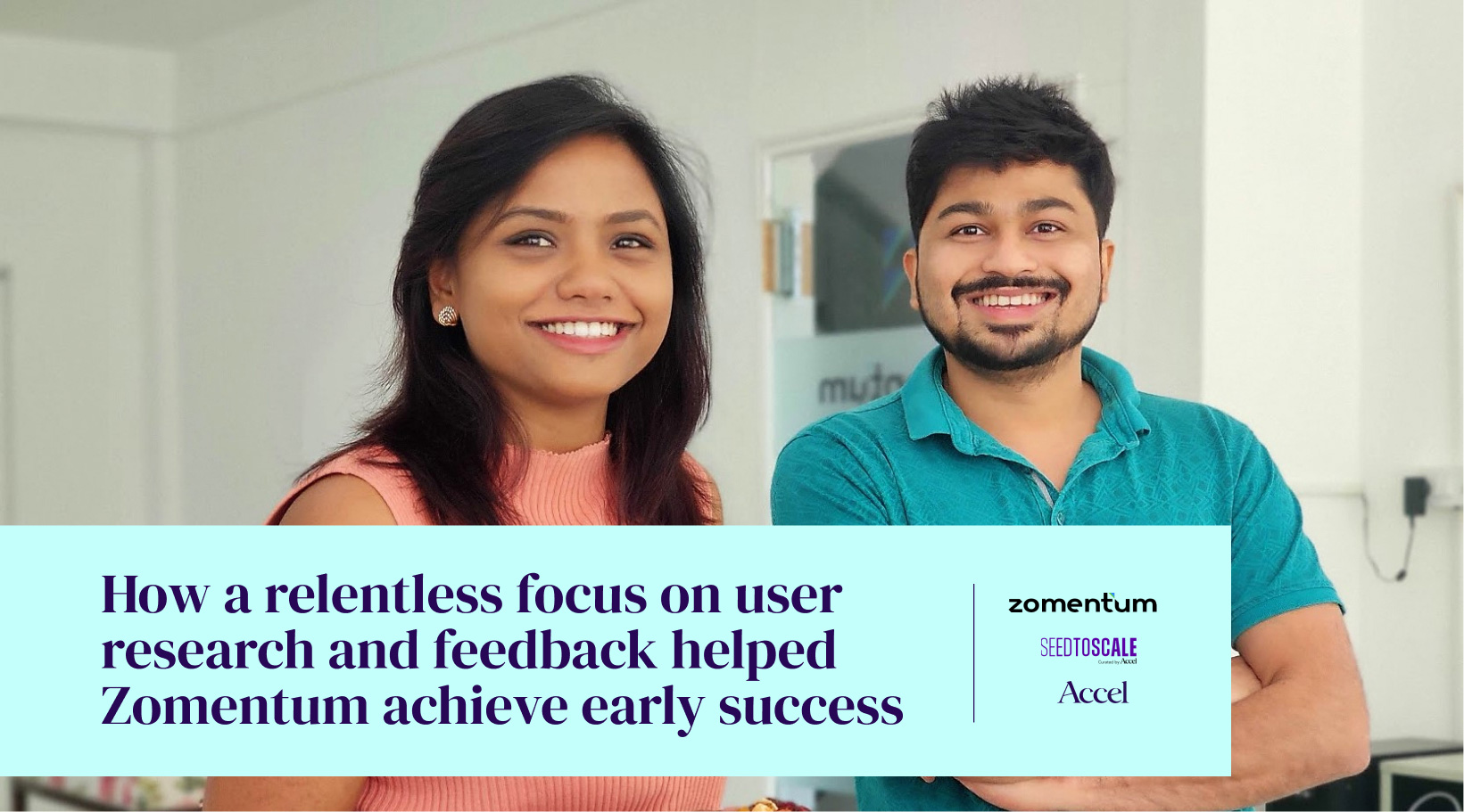 How a relentless focus on user research and feedback helped Zomentum achieve early success