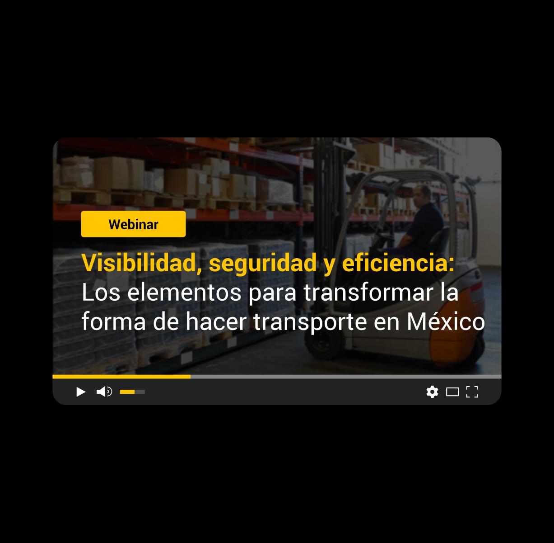Visibilidad, seguridad y eficiencia: Los elementos para transformar la forma de hacer transporte en México