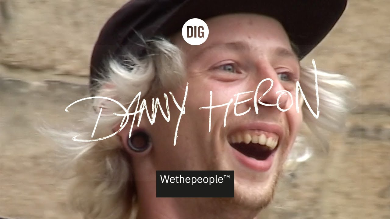 Danny Heron DIG Video