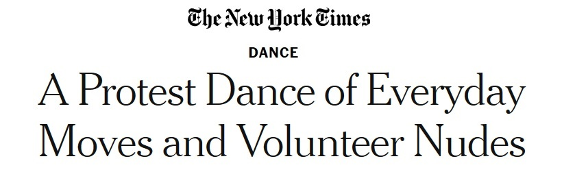 The New York Times Dance: A Protest of Everyday Moves and Volunteer Nudes