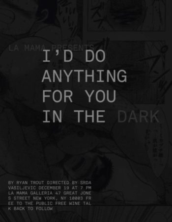 I'd do Anything for You in the Dark Poster