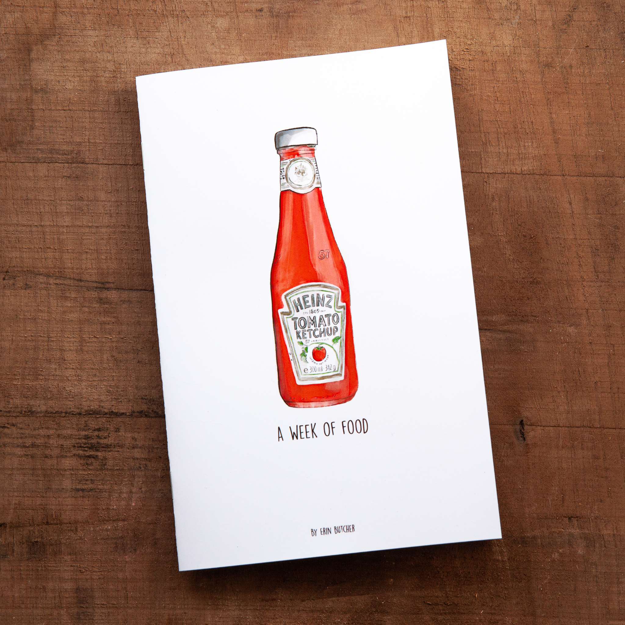 """""""A Week of Food"""" zine with Heinz 57 ketchup bottle cover."""