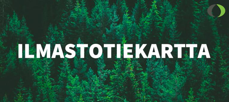 Metsäteollisuus hidastaa ilmastonmuutosta nyt ja tulevaisuudessa – tuotteista yli 16 miljoonan tonnin globaali ilmastohyöty vuosittain