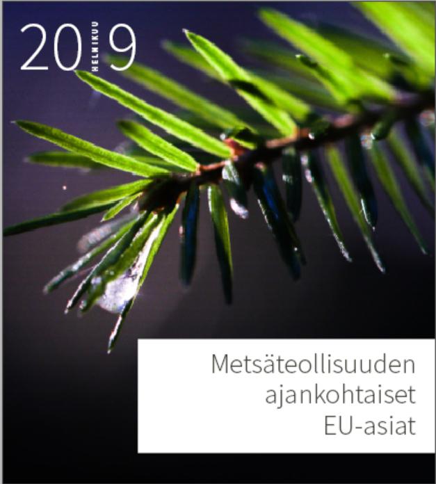 Metsäteollisuuden ajankohtaiset EU-asiat