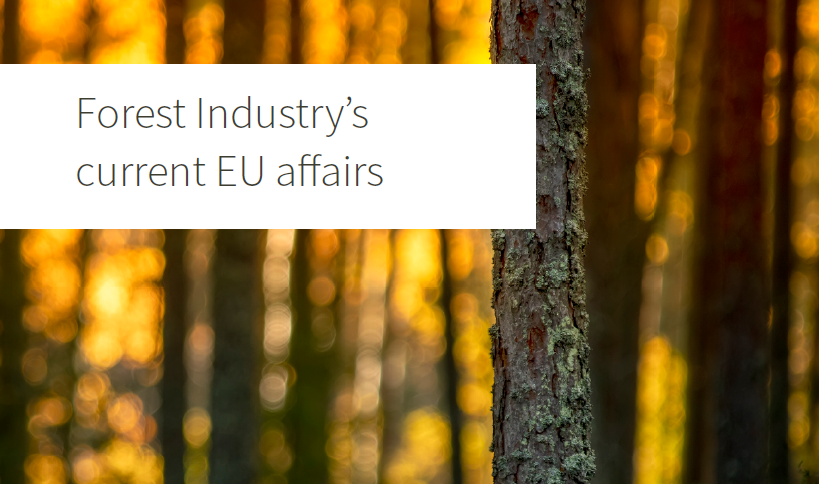 The Forest Industry's current EU affairs