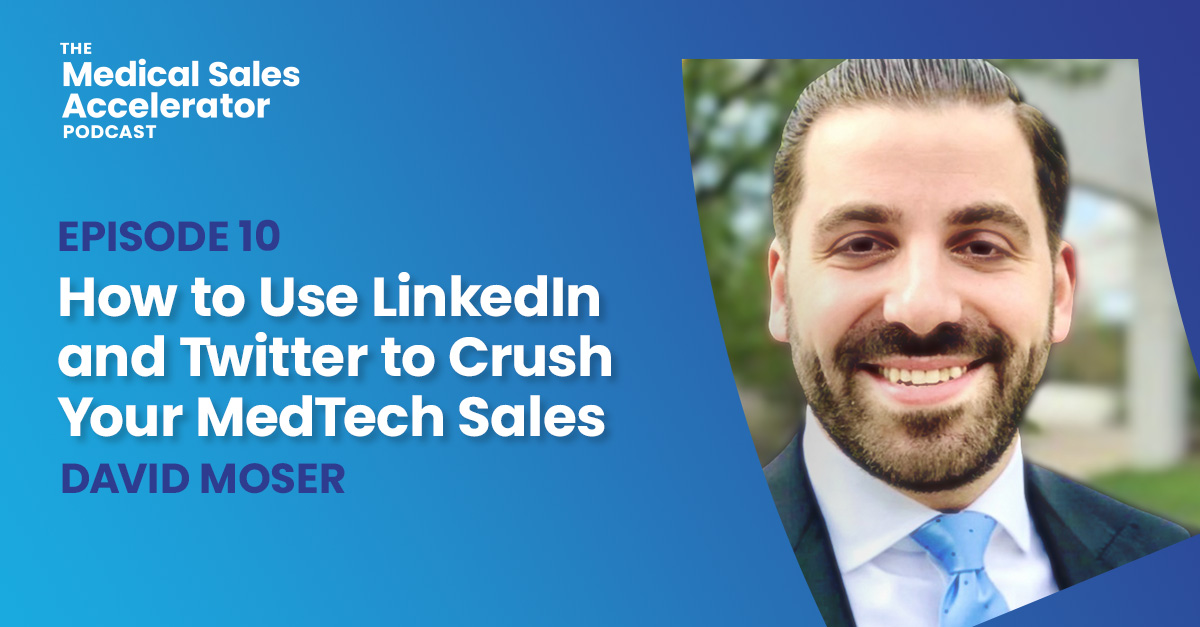How to Use LinkedIn and Twitter to Crush Your MedTech Sales.