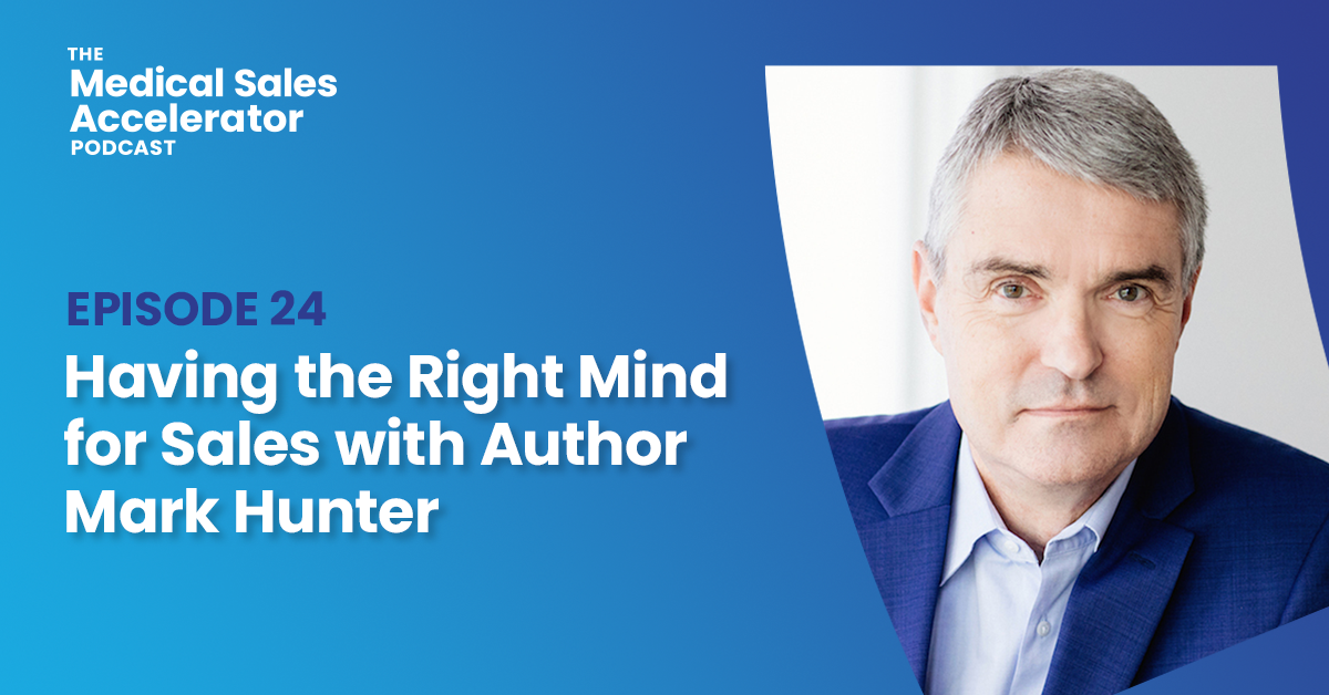 Having the Right Mind for Sales with Author Mark Hunter