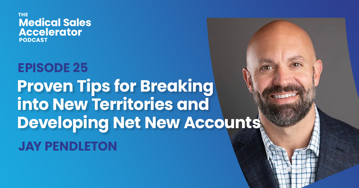 Proven Tips for Breaking into New Territories and Developing Net New Accounts