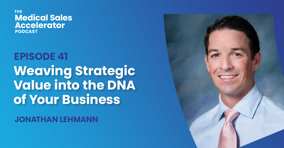 Weaving Strategic Value into the DNA of Your Business