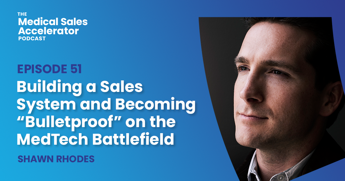 "Becoming ""Bulletproof"" on the MedTech Battlefield"