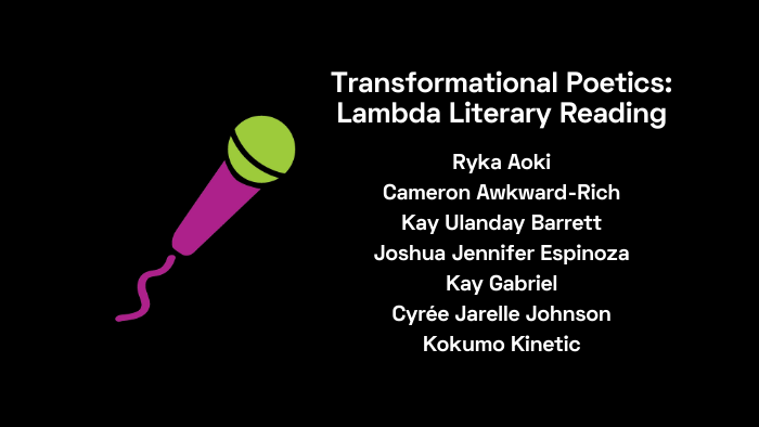 Transformational Poetics: Lambda Literary Reading