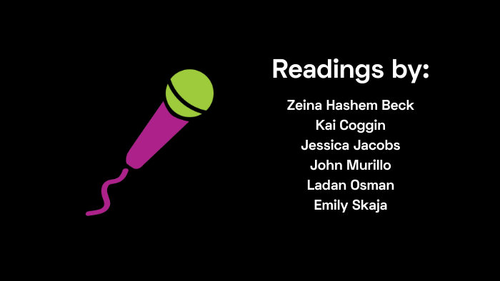 Readings by Hashem Beck, Coggin, Jacobs, Murillo, Osman, and Skaja