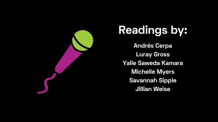 Readings by Cerpa, Gross, Kamara, Myers, Sipple, Weise