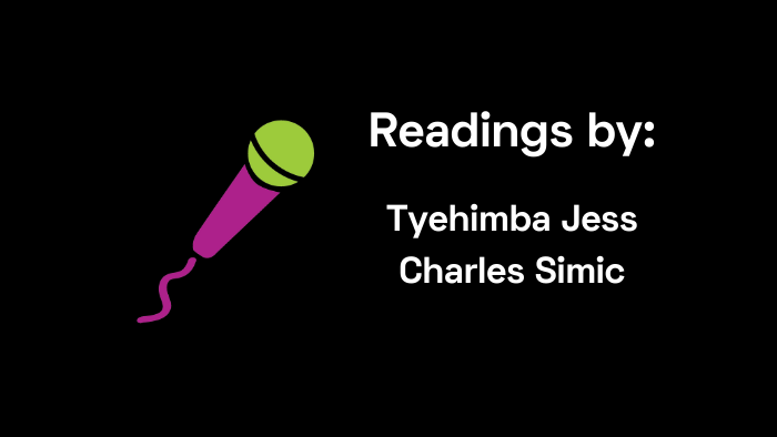 Readings by Jess and Simic