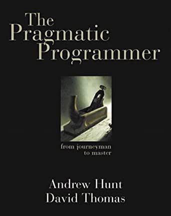 The Pragmatic Programmer. Libros sobre buenas prácticas en programación