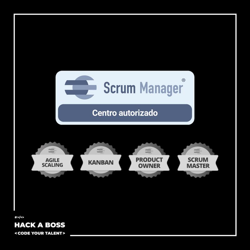 Bootcamp-Scrum-Manager-HACK-A-BOSS|Agile Bootcamp Scrum Máster HACK A BOSS