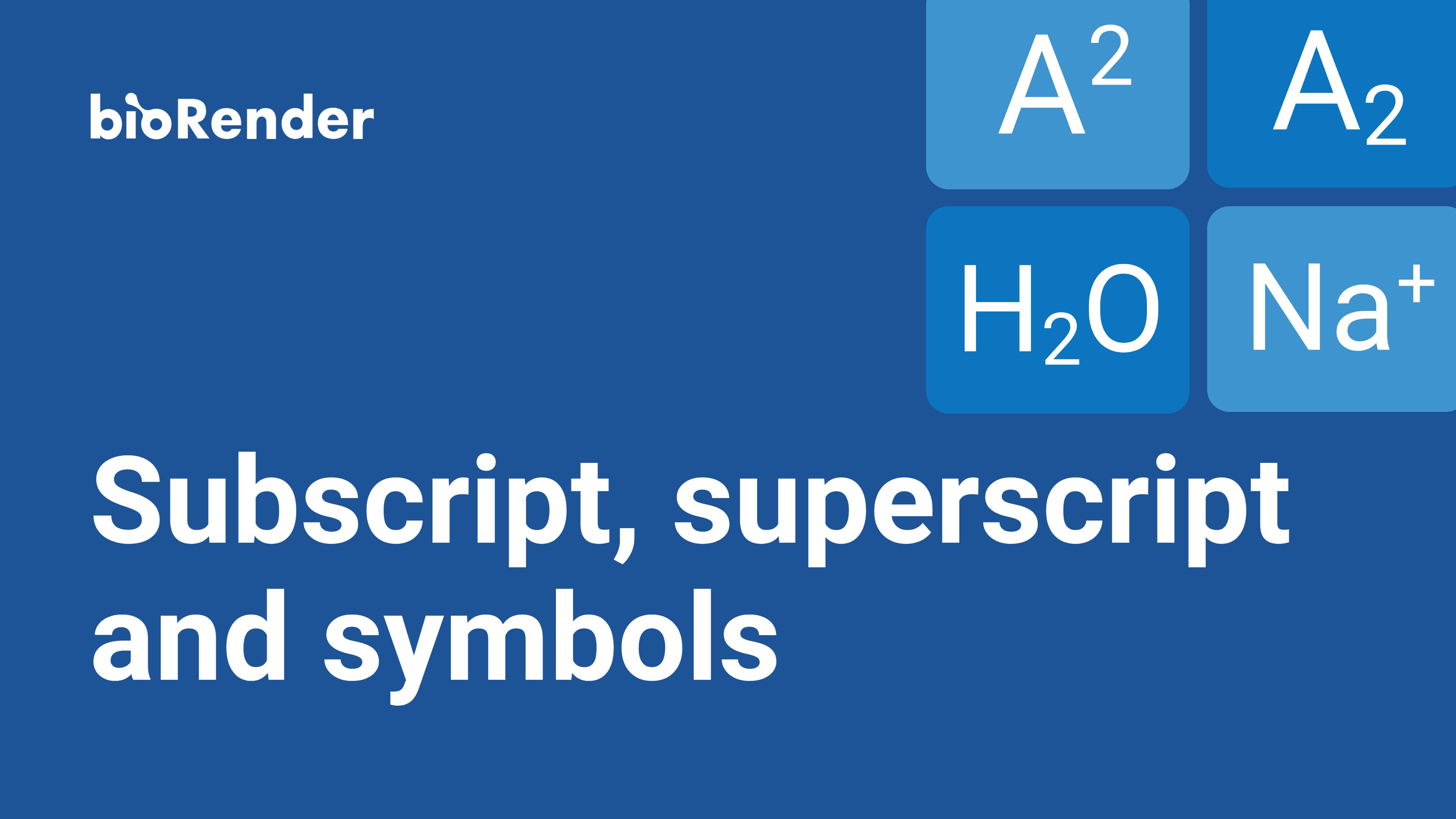 Subscript, Superscript, and Symbols