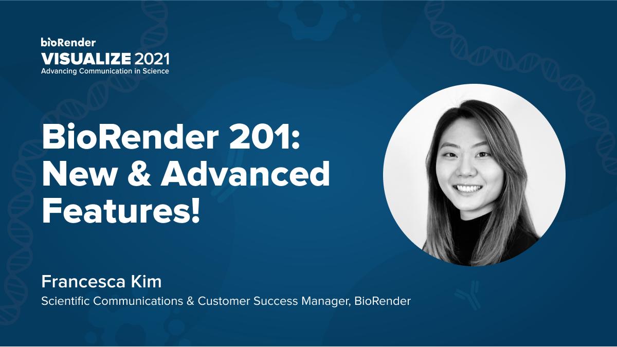 BioRender 201 - New & Advanced Features!