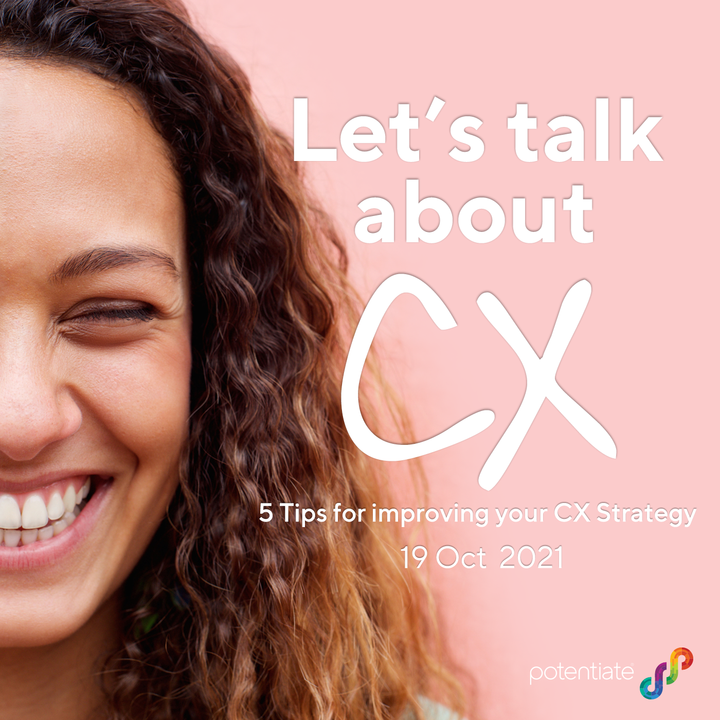 Let's Talk About CX | 5 Tips for Improving your CX Strategy