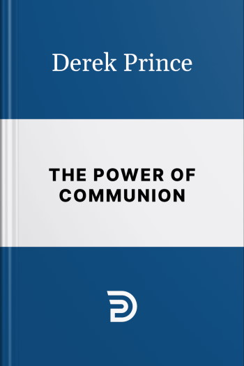 """""""The Power of Communion"""" book cover (international edition) by Derek Prince"""