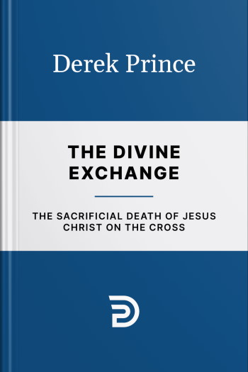 """""""The Divine Exchange"""" book cover (international edition) by Derek Prince"""