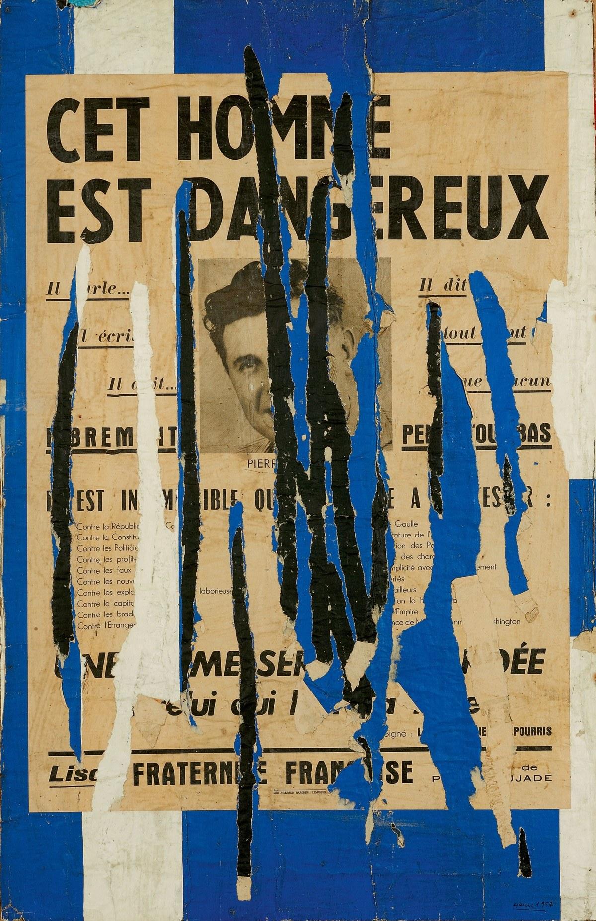 Raymond Hains, Ce Homme Est Dangereux, 1957
