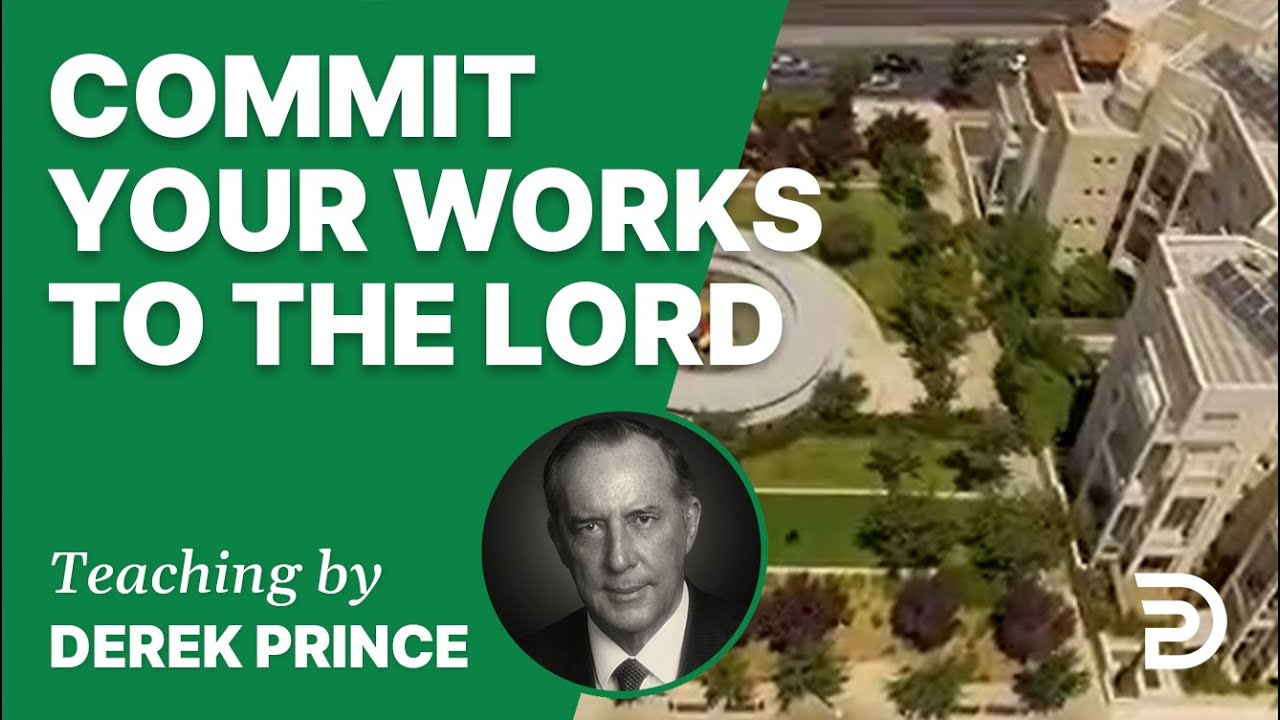 Commit Your Works to the Lord