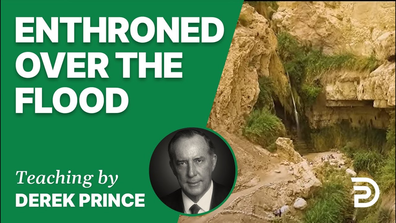Enthroned over the Flood