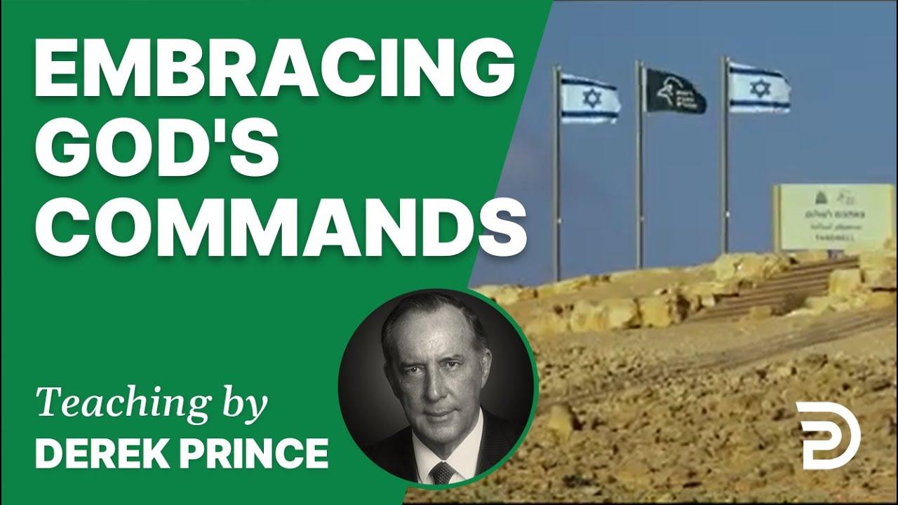 Embracing God's Commands