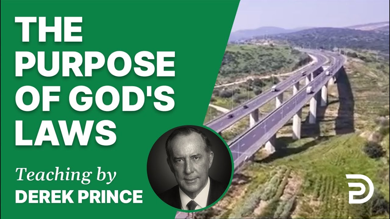 The Purpose of God's Laws