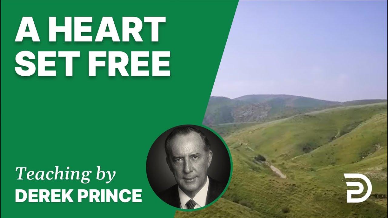 A Heart Set Free