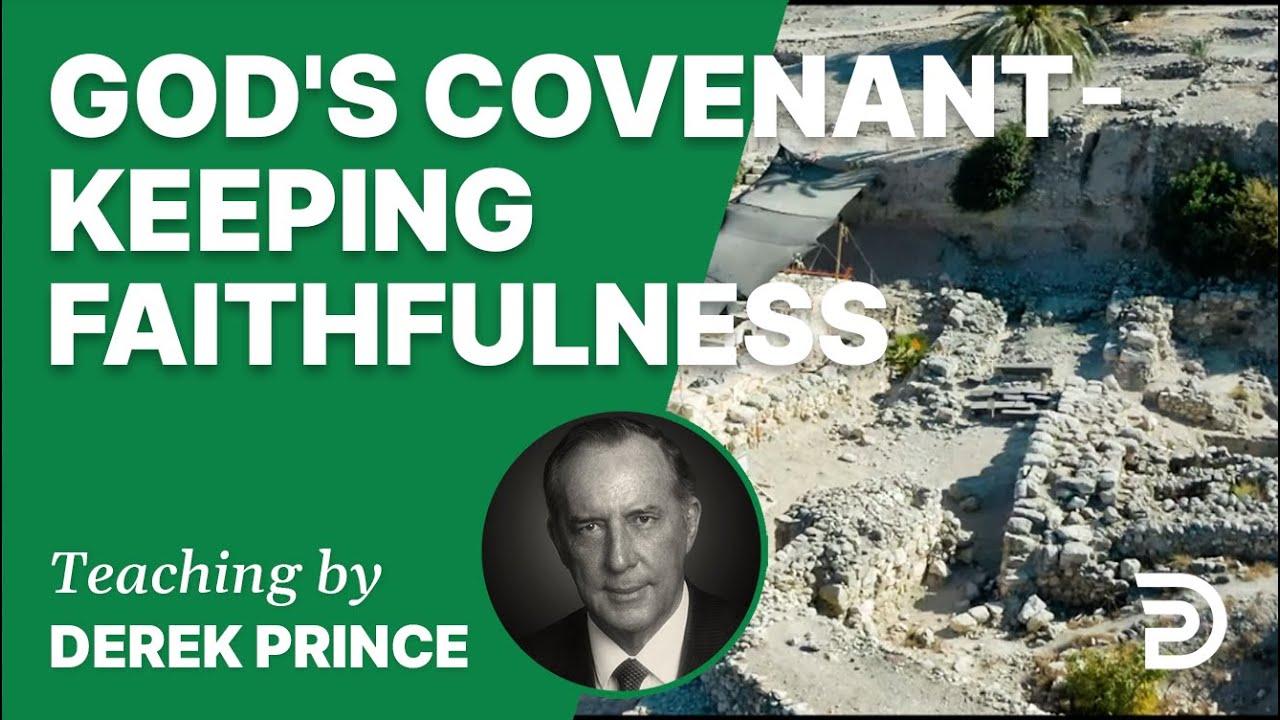 God's Covenant-Keeping Faithfulness