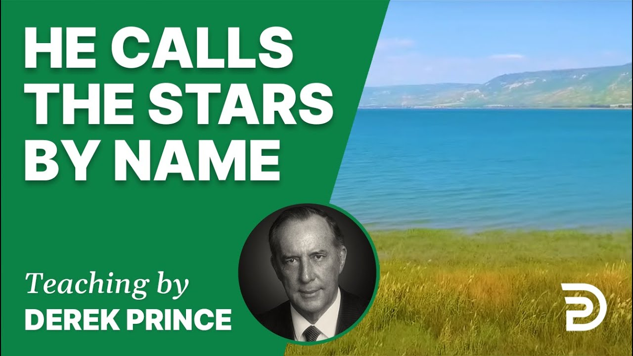He Calls the Stars by Name