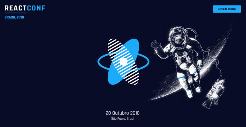 Summary of React Conf Brazil — 2018