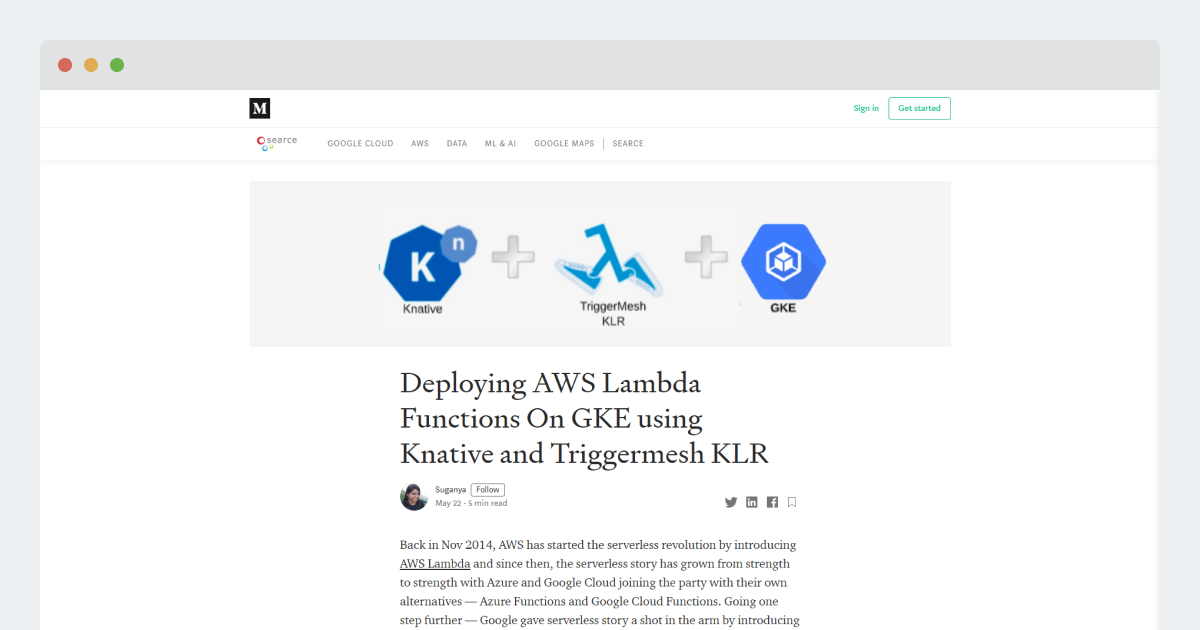 Medium Article – Deploying AWS Lambda Functions On GKE using Knative and Triggermesh KLR