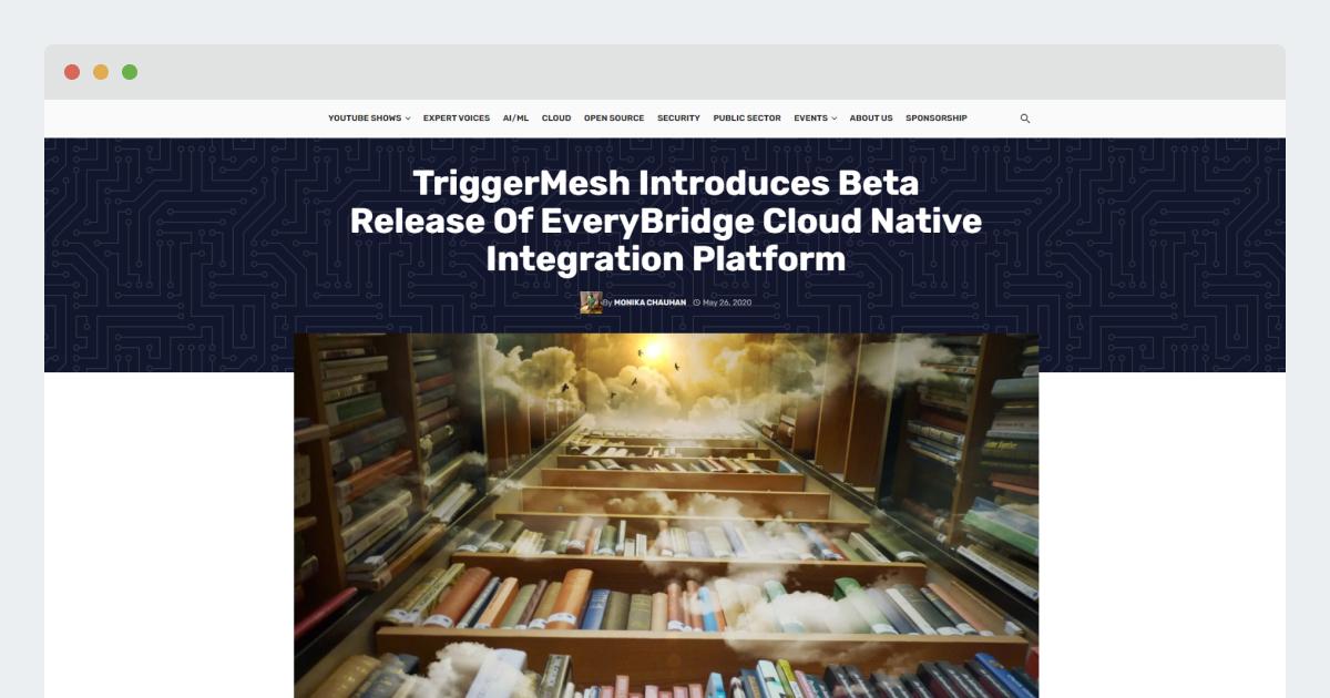 TFiR- TriggerMesh Introduces Beta Release Of EveryBridge