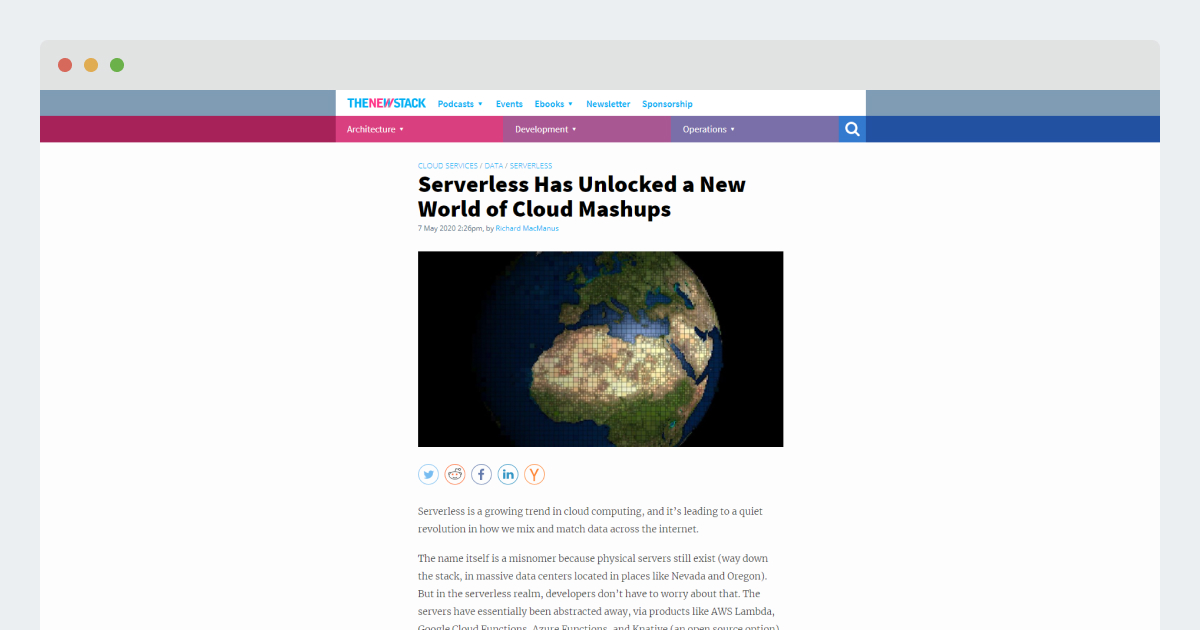 The New Stack – Serverless Has Unlocked a New World of Cloud Mashups