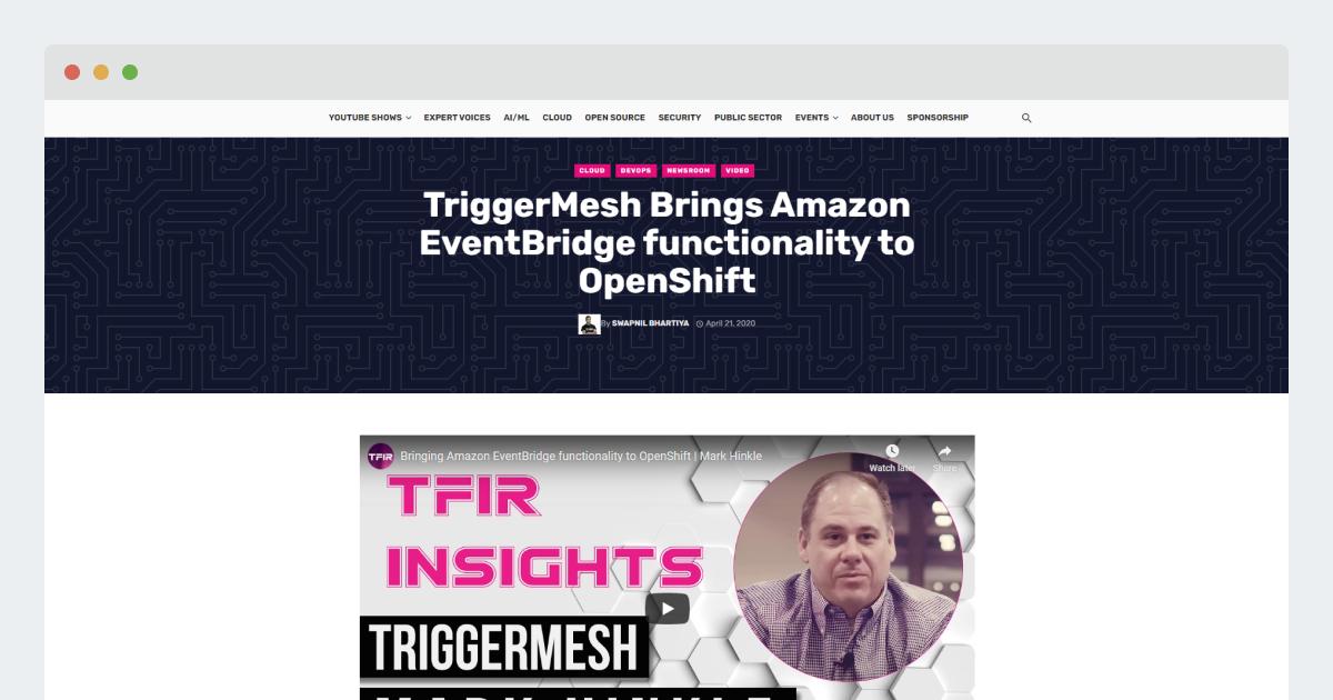 TFIR-TriggerMesh Brings Amazon EventBridge functionality to OpenShift