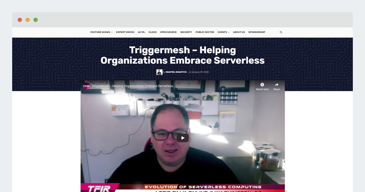 TFiR- Triggermesh – Helping Organizations Embrace Serverless